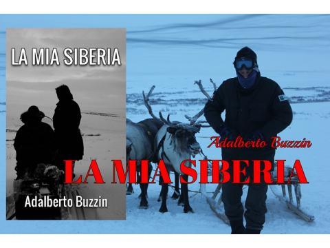 LA MIA SIBERIA di   Adalberto Buzzin